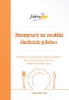 Receptury ze soutěží školních jídelen (kroužková vazba)